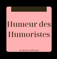 Humeur des humoristes